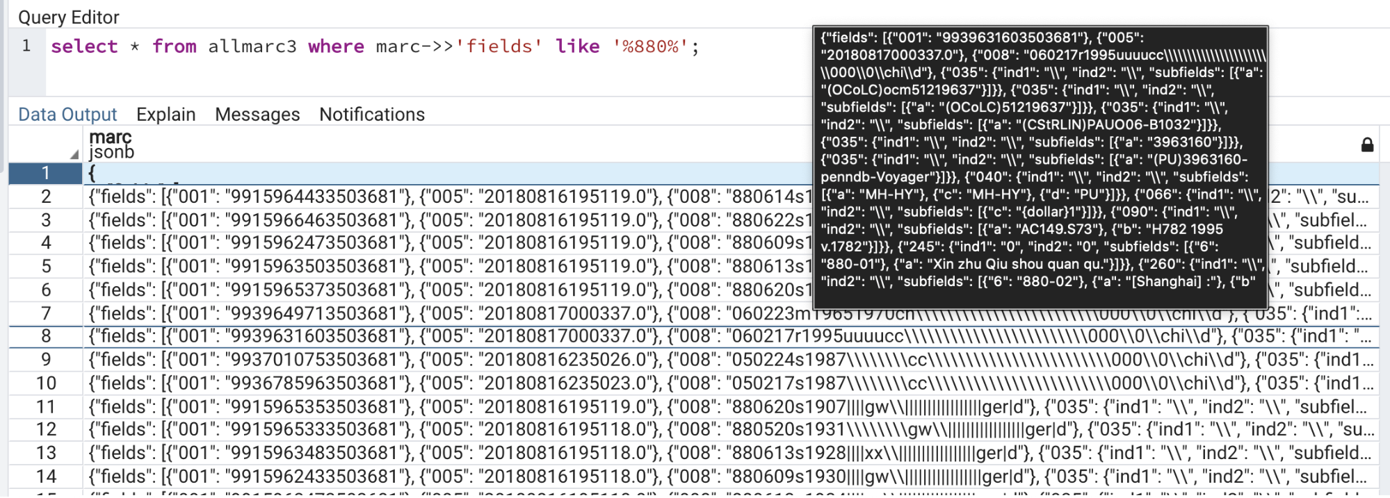 Figure 11. Retrieval of JSONb enriched MARC records through a PostgreSQL keyword query. Source: pgAdmin 4