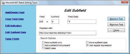 Figure 1: MarcEdit's Edit Subfield to insert EZProxy prefix screenshot